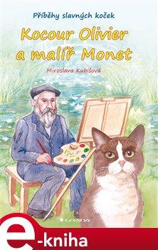 Obálka titulu Kocour Olivier a malíř Monet