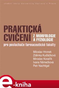 Obálka titulu Praktická cvičení z morfologie a fyziologie