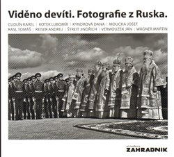 Obálka titulu Viděno devíti. Fotografie z Ruska
