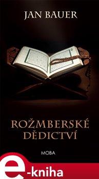 Obálka titulu Rožmberské dědictví