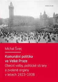 Komunální politika ve Velké Praze
