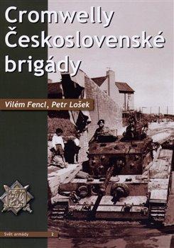 Obálka titulu Cromwelly československé brigády