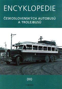 Obálka titulu Encyklopedie československých autobusů a trolejbusů III