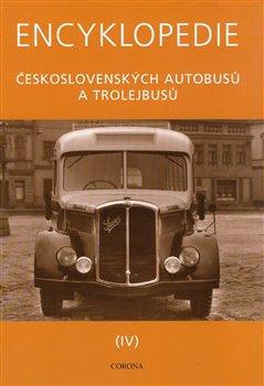 Obálka titulu Encyklopedie československých autobusů a trolejbusů IV