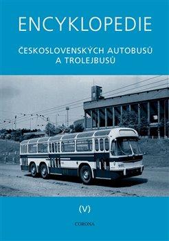 Obálka titulu Encyklopedie československých autobusů a trolejbusů V - TATRA