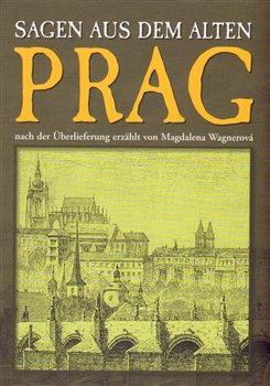 Obálka titulu Prag - Sagen aus dem alten