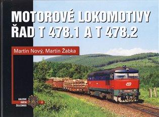 Motorové lokomotivy řad T 478.1 a T 478.2 - Martin Nový, | Booksquad.ink
