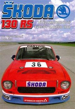 Obálka titulu Škoda 130RS – Vítěz ME značek 1981