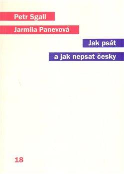 Obálka titulu Jak psát a jak nepsat česky