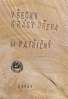 Obálka titulu Všecky krásy dřeva