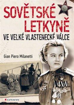 Obálka titulu Sovětské letkyně ve Velké vlastenecké válce