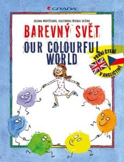 Obálka titulu Barevný svět / Our colourful world