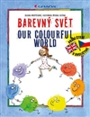 Obálka knihy Barevný svět / Our colourful world