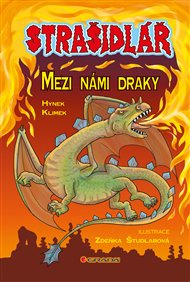 Strašidlář – Mezi námi draky