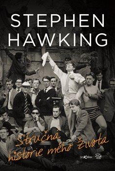 Stručná historie mého života - Stephen Hawking