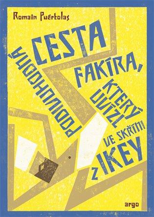 Podivuhodná cesta fakíra, který uvízl ve skříni z IKEY