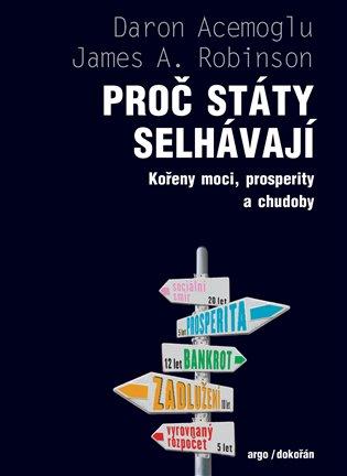 Proč státy selhávají - Kořeny moci, prosperity a chudoby