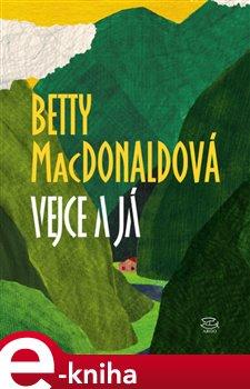 Vejce a já - Betty MacDonaldová e-kniha