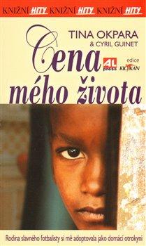 Cena mého života. Rodina slavného fotbalisty si mě adoptovala jako otrokyni - Tina Okpara