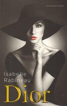 Obálka titulu Dior - Biografie slavného návrháře
