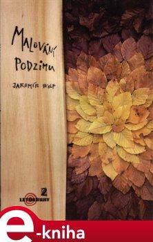 Obálka titulu Malování podzimu
