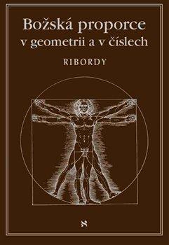 Obálka titulu Božská proporce v geometrii a v číslech