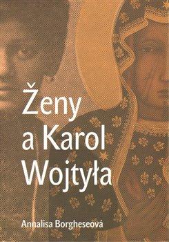 Obálka titulu Ženy a Karol Wojtyla