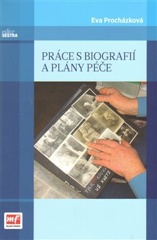 Obálka titulu Práce s biografií a plány péče