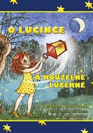 O Lucince a kouzelné lucerně