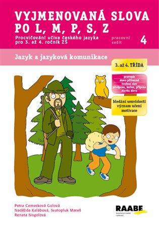 Vyjmenovaná slova po L, M, P, S, Z:Jazyk a jazyková komunikace - Petra Cemerková Golová, | Booksquad.ink