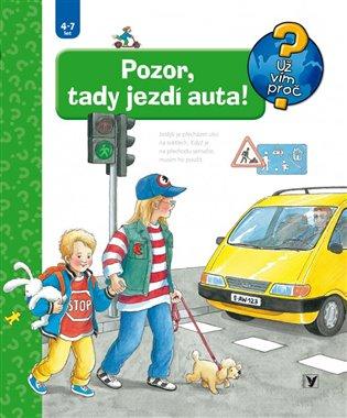 Pozor, tady jezdí auta! - Angela Weinholdová | Booksquad.ink