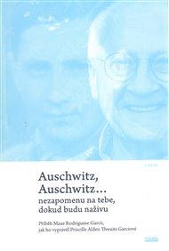 Auschwitz, Auschwitz…