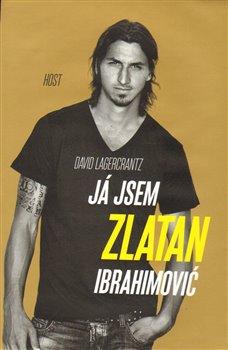 Obálka titulu Já jsem Zlatan Ibrahimović