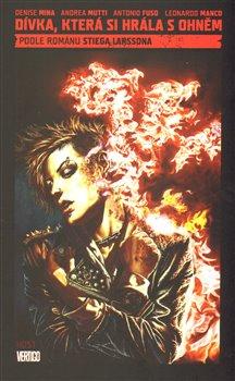 Obálka titulu Dívka, která si hrála s ohněm