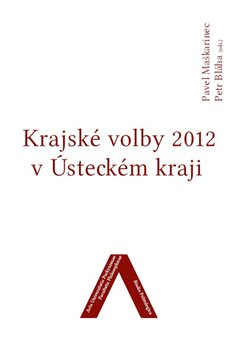 Obálka titulu Krajské volby 2012 v Ústeckém kraji