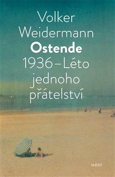 Obálka titulu Ostende 1936 - Léto přátelství