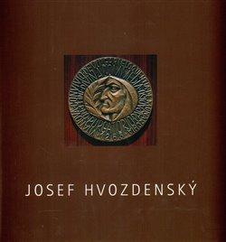 Obálka titulu Josef Hvozdenský