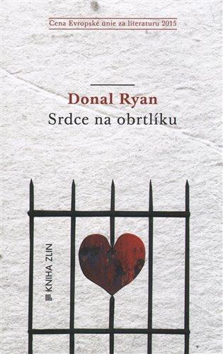 Srdce na obrtlíku - Donal Ryan | Booksquad.ink