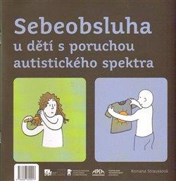 Obálka titulu Sebeobsluha u dětí s poruchou autistického spektra