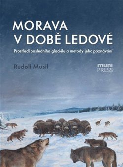 Obálka titulu Morava v době ledové