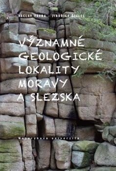 Obálka titulu Významné geologické lokality Moravy a Slezska
