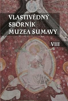 Obálka titulu Vlastivědný sborník Muzea Šumavy VIII