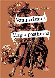 Vampyrismus & Magia posthuma