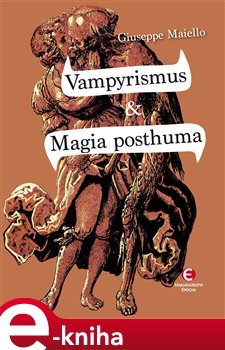 Obálka titulu Vampyrismus & Magia posthuma