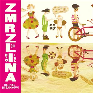 Zmrzlina - Dagmar Urbánková | Booksquad.ink
