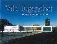 Vila Tugendhat – prostor ducha a umění