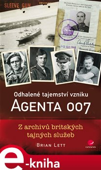Obálka titulu Odhalené tajemství vzniku agenta 007