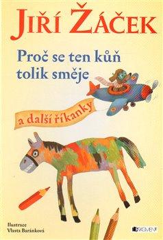 Obálka titulu Proč se ten kůň tolik směje a další říkanky