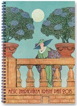 Obálka titulu Měsíc zahradníkem 2015