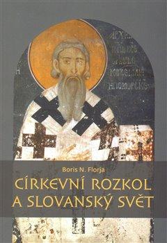 Obálka titulu Církevní rozkol a slovanský svět